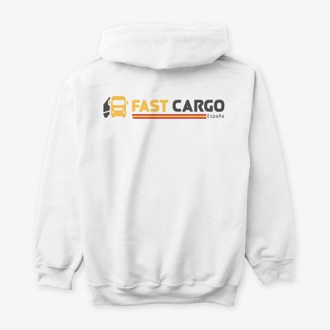 Fast Cargo Esp   Hoodie [White] White T-Shirt Back
