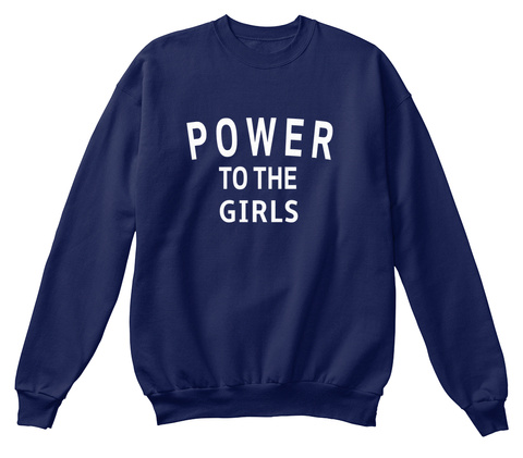 880f8520cd50b Power To The Girls Sweatshirts - power to the girls Products from ...