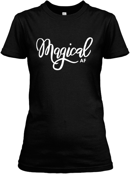 Magical Af Black Women's T-Shirt Front
