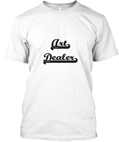 Art Dealer White T-Shirt Front