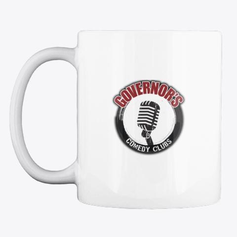 Governor's Comedy Club  / Gov's Radio  White T-Shirt Front