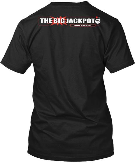 The Big Jackpot Www.Won.Com Black T-Shirt Back