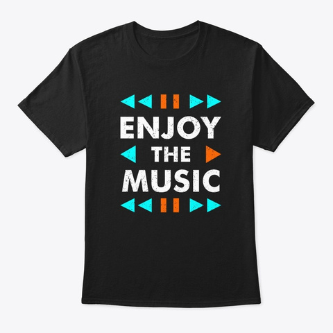 Enjoy The Music Black T-Shirt Front