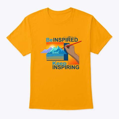 Be Inspired Series 1 Gold T-Shirt Front