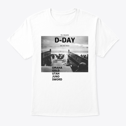 75 Jahre D Day White T-Shirt Front