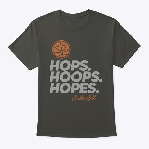 Basket Bill™ Hops. Hoops. Hopes. (Mp) Smoke Gray T-Shirt Front