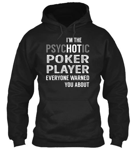 Poker Player   Psyc Ho Tic Black T-Shirt Front