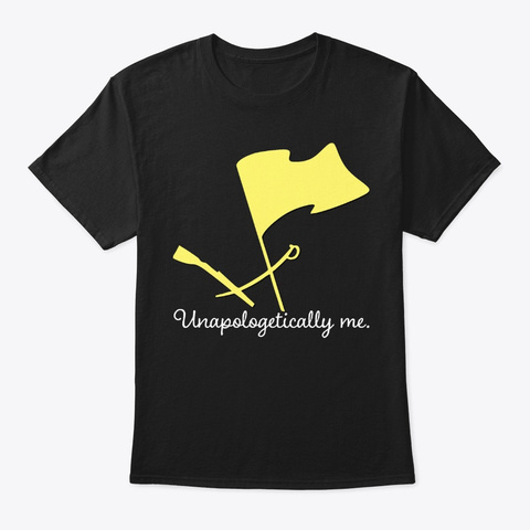 [$15] Unapologetically Me   Color Guard Black T-Shirt Front