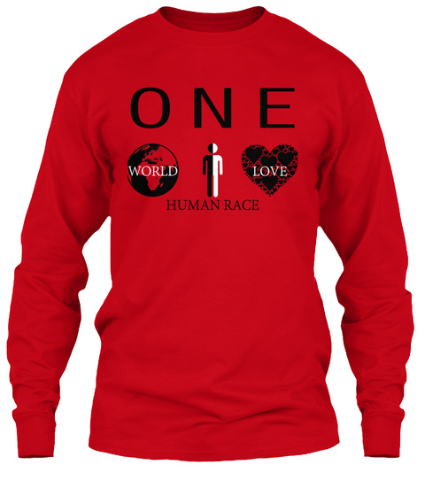 One World Love Human Race Red Long Sleeve T-Shirt Front