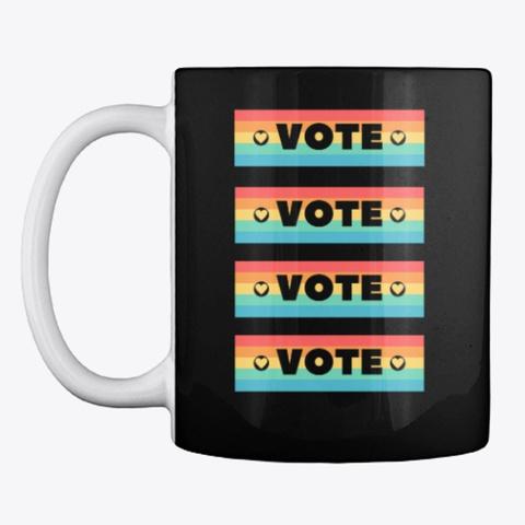 Vote! Pride! Black T-Shirt Front