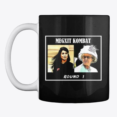 Megxit Kombat   Round 1 Black T-Shirt Front