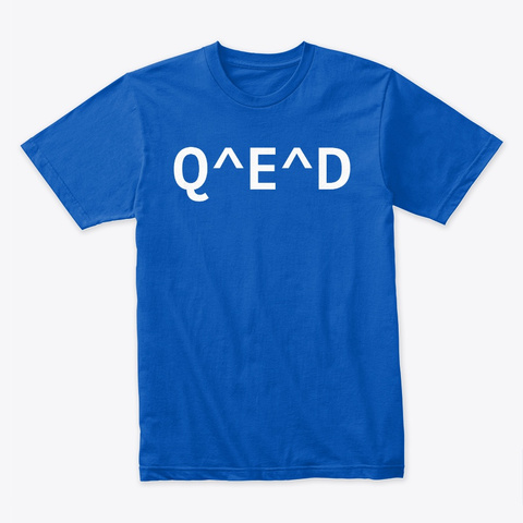 Q To The E To The D Royal T-Shirt Front