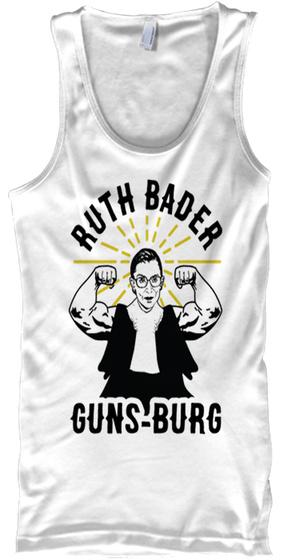 Ruth Bader Guns Burg T Shirt White T-Shirt Front