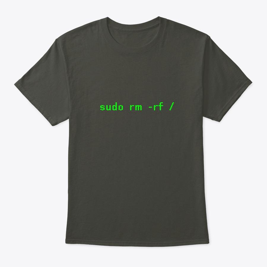 Sudo rm -rf  Funny Linux Shell Programm Unisex Tshirt