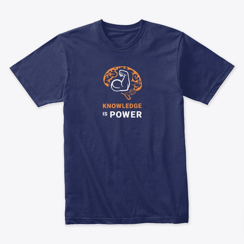 Knowledge Is Power   V2 Midnight Navy T-Shirt Front