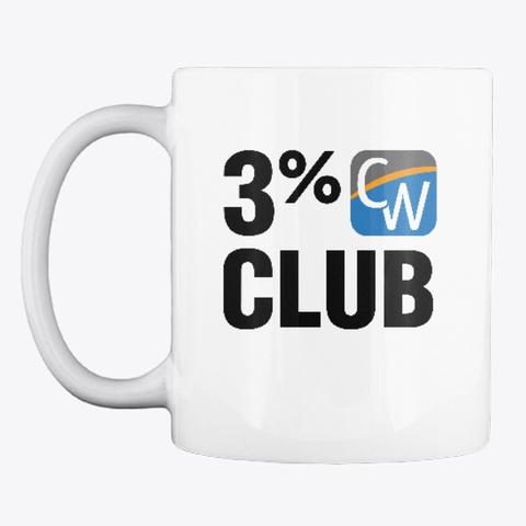 """""""3% Club"""" Mug White T-Shirt Front"""