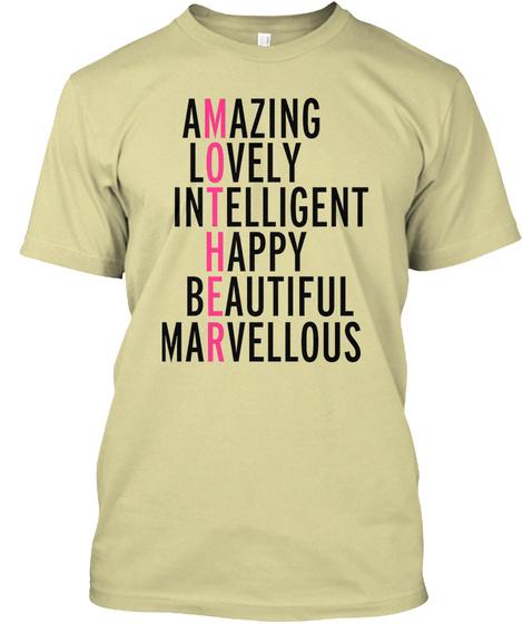 Amazing Lovely Intelligent Happy Beautiful Marvellous Sand T-Shirt Front