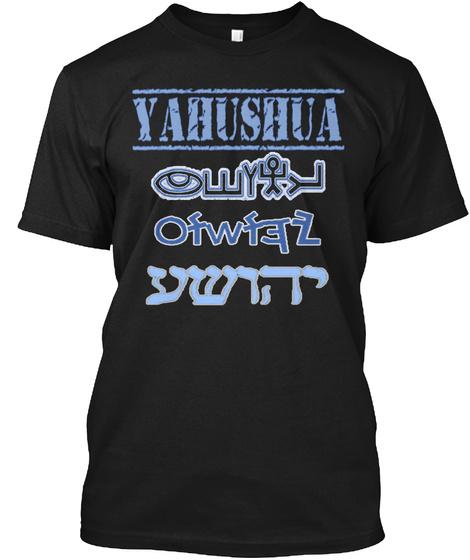 Yahushua Black T-Shirt Front