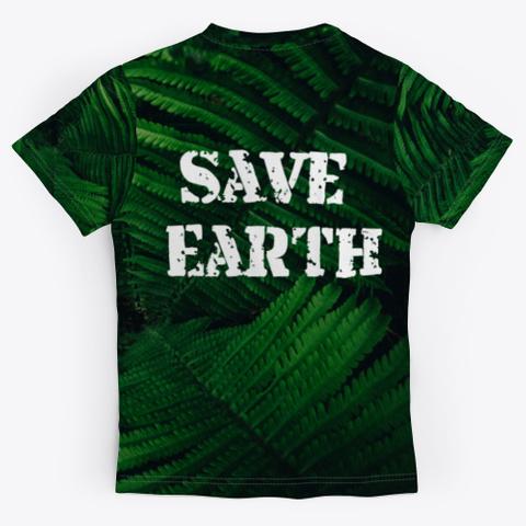 Save Amazon Save Earth Black T-Shirt Back