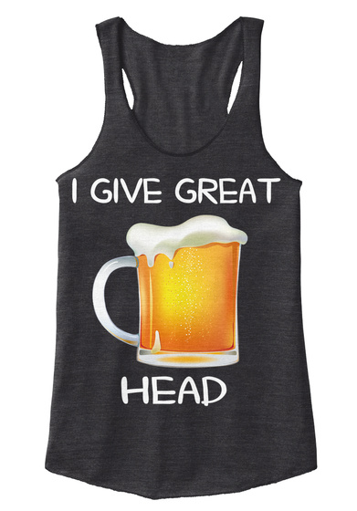 I Give Great Head Eco Black T-Shirt Front