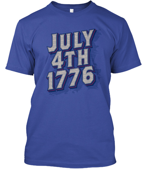 July 4th 1776 Deep Royal T-Shirt Front