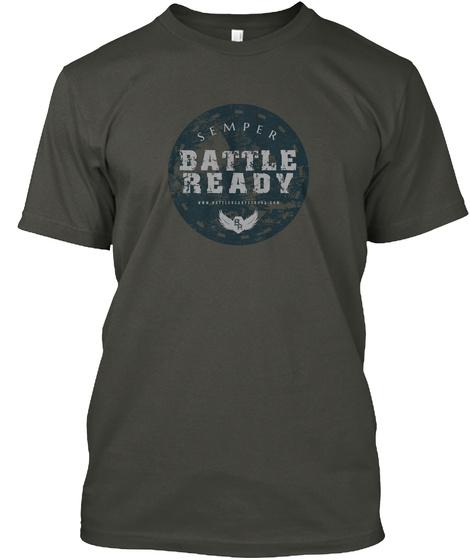 Semper Battle Ready  Smoke Gray T-Shirt Front