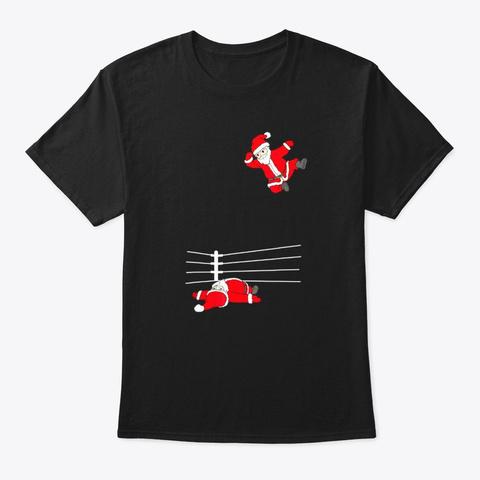 Funny Christmas Santa Wrestling Xmas Black T-Shirt Front