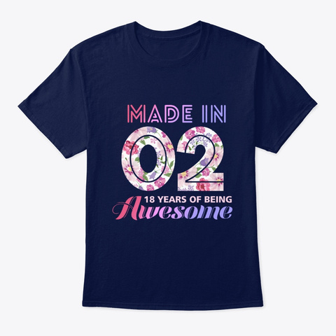 Age Made In 02 18 Years Of Being Awesome Navy T-Shirt Front