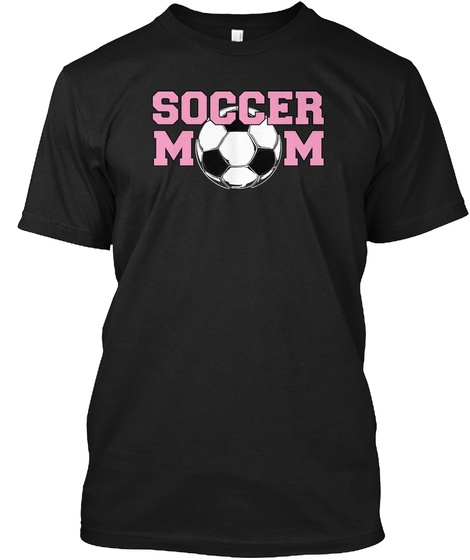 Soccer Mom   Pink Text Black T-Shirt Front
