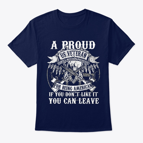 Veteran You Don't Like It You Can Leave Navy T-Shirt Front