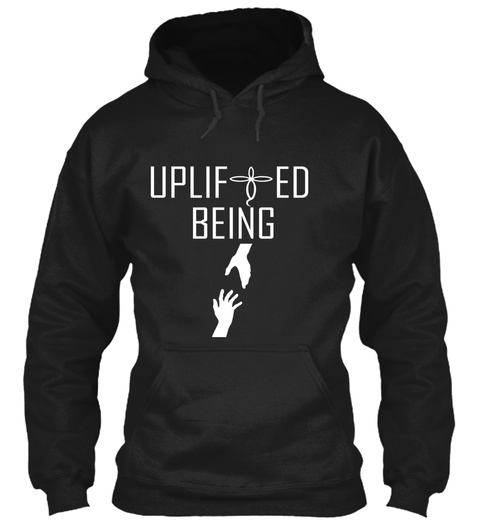 Uplifted Being Merchandise Black Sweatshirt Front