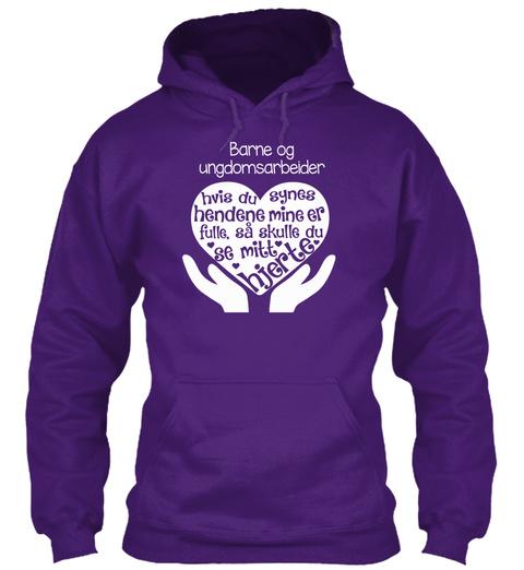 Barne Og Ungdomsarbeider Hvis Du Synes Hendene Mine Er Fulle Sa Skulle Du Se Mitt Hjerte Purple T-Shirt Front