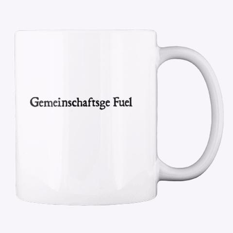 Alfred Adler Gemeinschaftsge Fuel Mug White T-Shirt Back