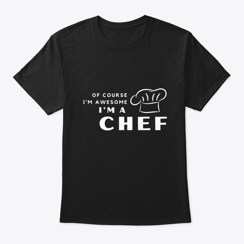 Funny Cute Awesome Chef Black T-Shirt Front