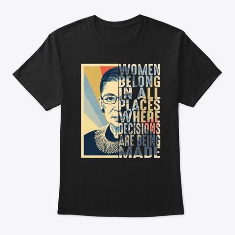 Ruth Bader Ginsburg Rbg Quotes Notorious Black T-Shirt Front