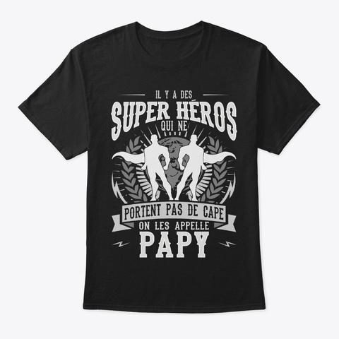 Famille Super Heros Papy T Shirt Black T-Shirt Front