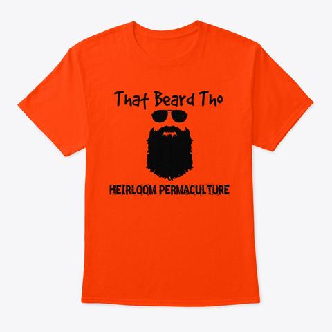 That Beard Tho Orange T-Shirt Front