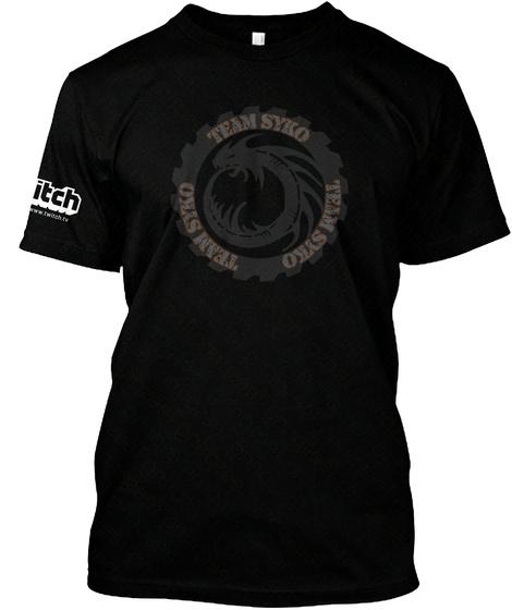 Team Syko Team Syko Team Syko Black T-Shirt Front