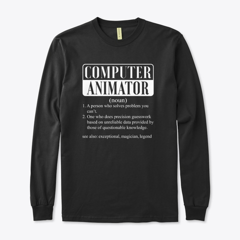 I Am A Computer Animator Smiley Gift Black T-Shirt Front