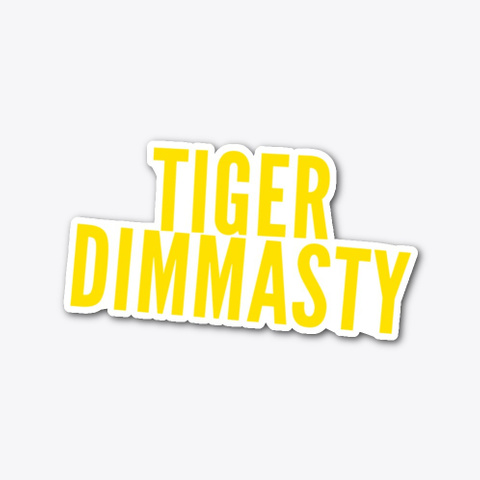 Tiger Dimmasty Standard T-Shirt Front