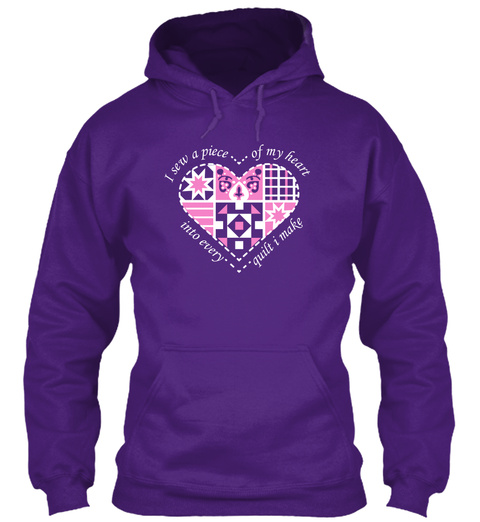 I Sew A Peace Of My Heart Into Every Quilt I Make Purple T-Shirt Front