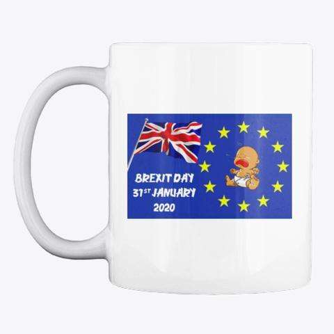 Brexit Day White T-Shirt Front