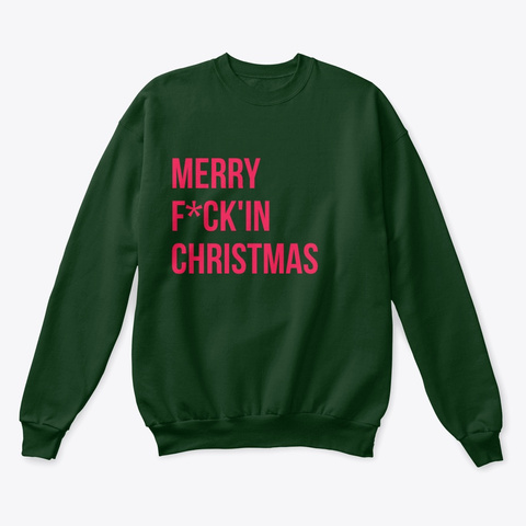 Merry F*Ck'in Christmas Deep Forest  T-Shirt Front
