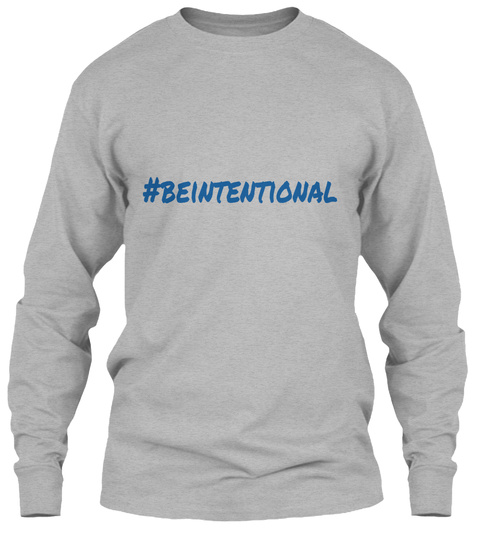#Beintentional Sport Grey T-Shirt à manches longues Front