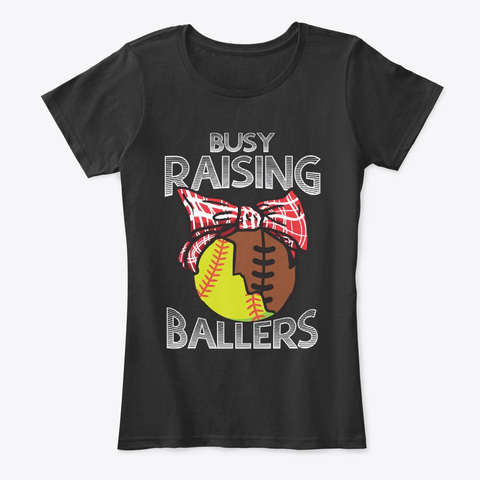 Busy Raising Mom Of Softball Football Black T-Shirt Front