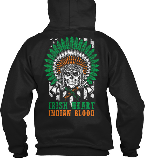 Irish Heart Indian Blood Black áo T-Shirt Back
