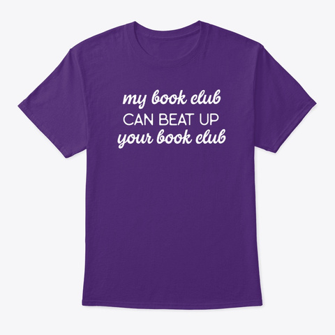 Women's My Book Club Can Beat Up Your Purple T-Shirt Front