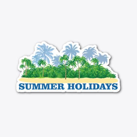 Summer Holidays Standard T-Shirt Front