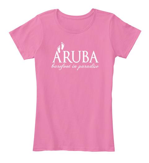 Aruba Barefoot In Paradise True Pink T-Shirt Front