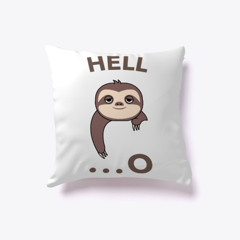 Sloth Merch White T-Shirt Front
